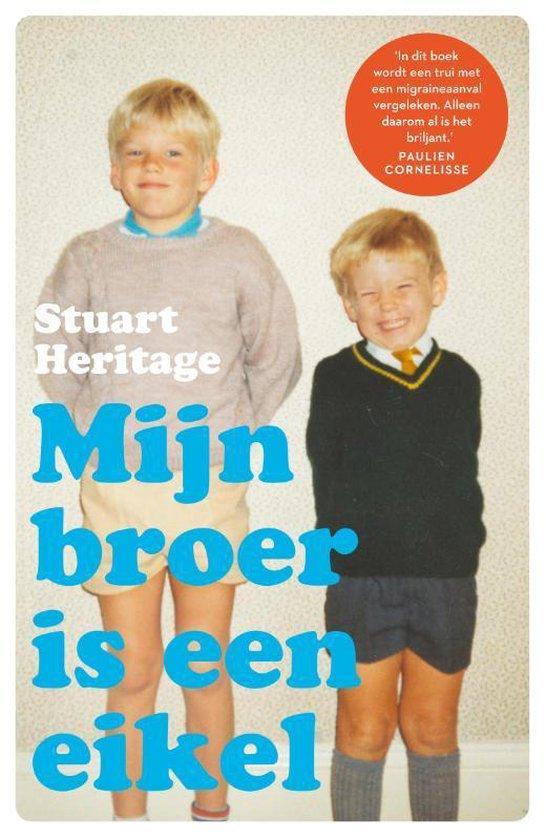 Stuart Heritage | Mijn broer is een eikel