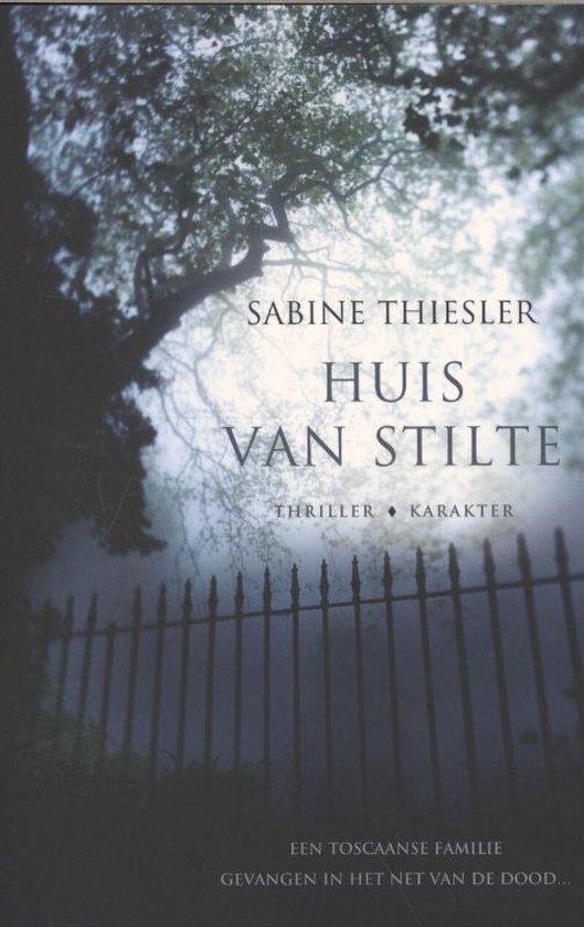 Huis van stilte - Sabine Thiesler  