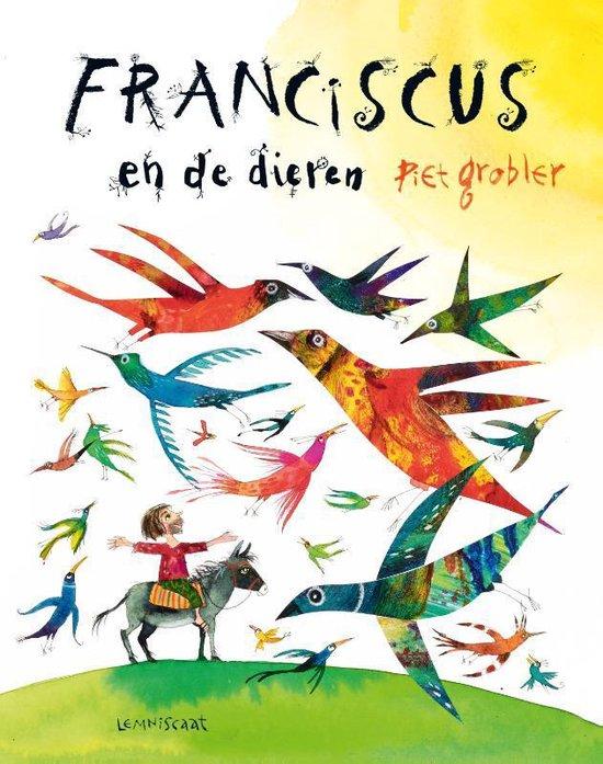 Franciscus en de dieren - Piet Grobler |