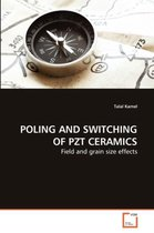 Poling and Switching of Pzt Ceramics