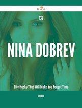139 Nina Dobrev Life Hacks That Will Make You Forget Time