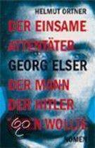 Omslag Georg Elser: Der einsame Attentäter - Der Mann, der Hitler töten wollte