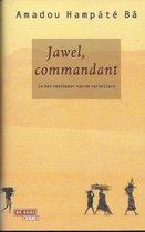 Jawel, commandant