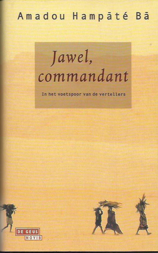 Jawel, commandant - A. Hampate Ba |