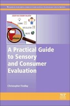 A Practical Guide to Sensory and Consumer Evaluation