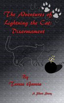 The Adventures of Lightning the Cat: Disarmament