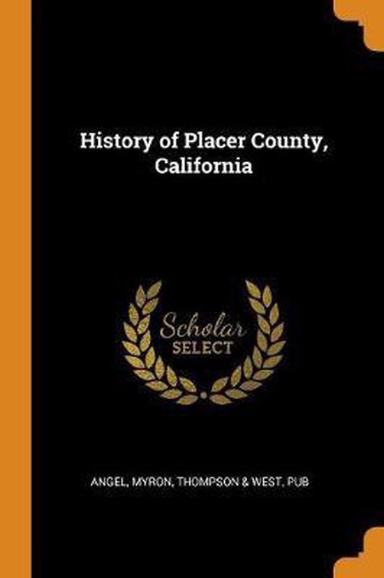 History of Placer County, California