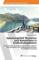 Spannungsfeld Tourismus Und Naturschutz in Groschutzgebieten