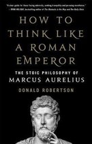 Afbeelding van How to Think Like a Roman Emperor