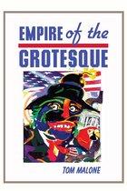 Empire Of The Grotesque