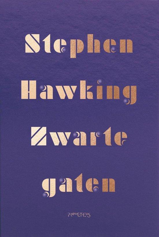 Zwarte gaten - Stephen Hawking |