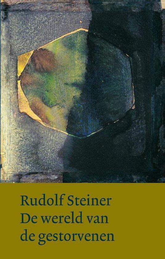 De wereld van de gestorvenen - Rudolf Steiner |