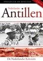 Nederlandse Antillen - De Nederlandse Koloni�«n (3dvd)