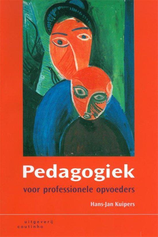 Pedagogiek voor professionele opvoeders - H.J. Kuipers |
