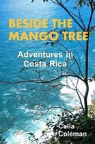 Beside the Mango Tree