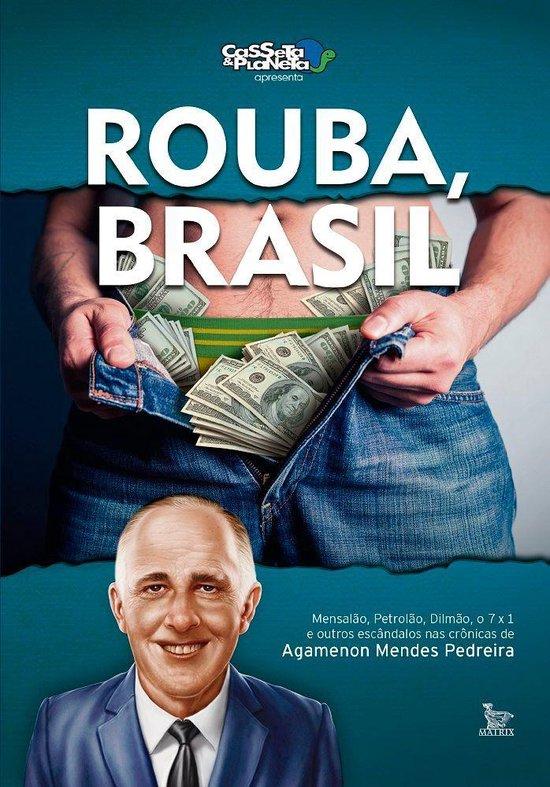 Rouba, Brasil