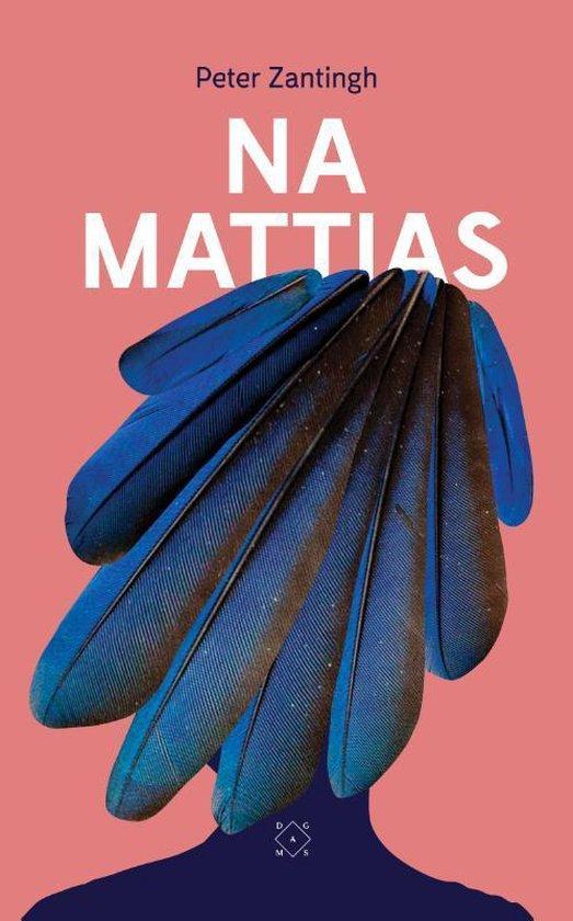 Na Mattias - Peter Zantingh |