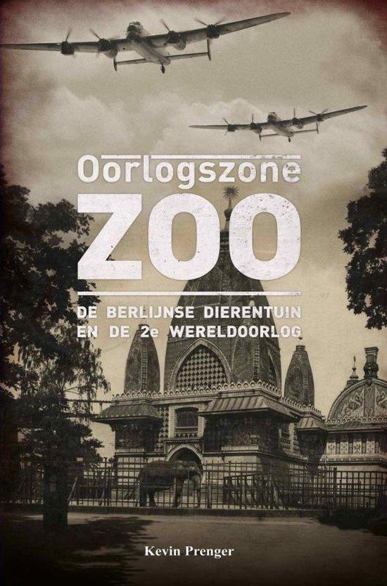 Oorlogszone Zoo - Kevin Prenger |