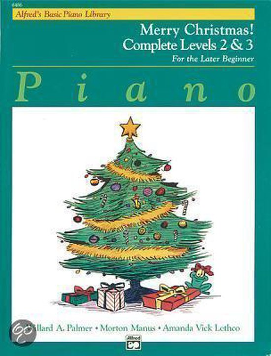 Boek cover Alfreds Basic Piano Library Merry Christmas! Complete, Bk 2 & 3 van Willard A Palmer (Paperback)