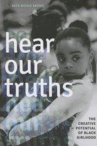 Hear Our Truths