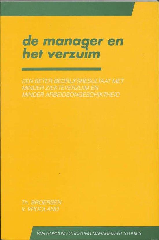 Cover van het boek 'De manager en het verzuim / druk 1' van V.Chr. Vrooland en Th. Broersen