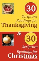 30 Scripture Readings for Thanksgiving & 30 Scripture Readings for Christmas