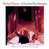 Michael Nyman: A Zed and Two Noughts