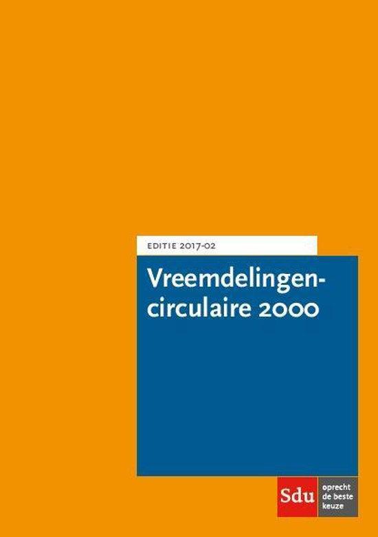 Vreemdelingencirculaire 2000 Editie 2017-02 - none |
