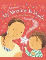 My Mommy Is Magic