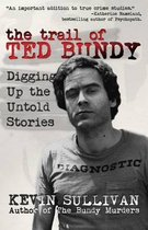The Trail of Ted Bundy