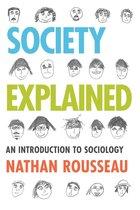 Boek cover Society Explained van Nathan Rousseau