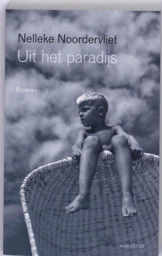Uit het paradijs - Nelleke Noordervliet | Fthsonline.com