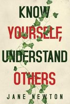 Know Yourself, Understand Others