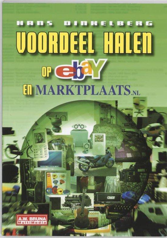 Voordeel Halen Op Ebay En Marktplaats.Nl - Hans Dinkelberg |