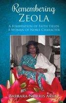 Remembering Zeola