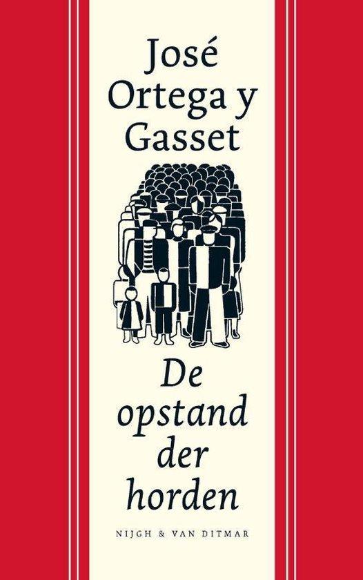 De opstand der horden - José Ortega y Gasset | Readingchampions.org.uk