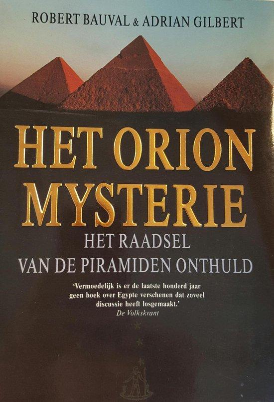 Het Orion mysterie - Het raadsel van de piramiden onthuld - Robert Bauval |