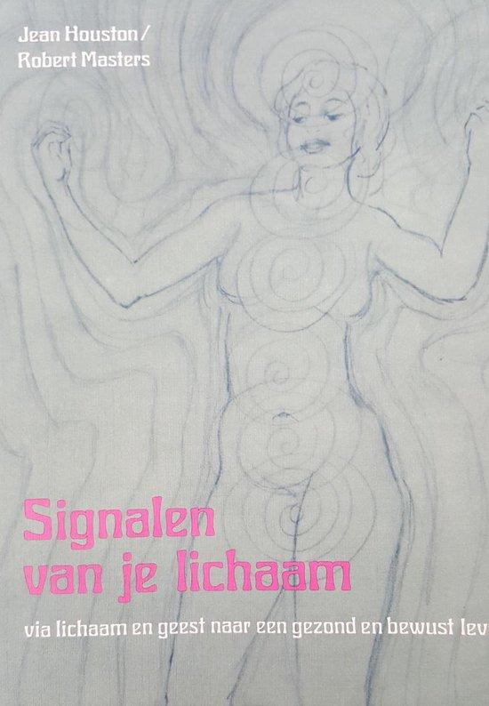 SIGNALEN VAN JE LICHAAM - Jean Houston |