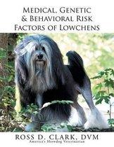 Medical, Genetic & Behavioral Risk Factors of Lowchens