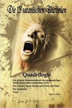 Quadrilogie: Die 13 satanischen Blutlinien (BAND 1-4) SPECIALE AUSGABE