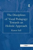 The Disciplines of Vocal Pedagogy