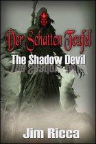 Der Schatten Teufel The Shadow Devil