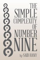 The Simple Complexity of Number Nine