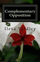 Complementary Opposition