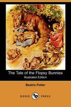 The Tale of the Flopsy Bunnies (Illustrated Edition) (Dodo Press)