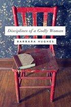 Boek cover Disciplines of a Godly Woman van Barbara Hughes