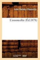 L'ensorcelee (Ed.1878)