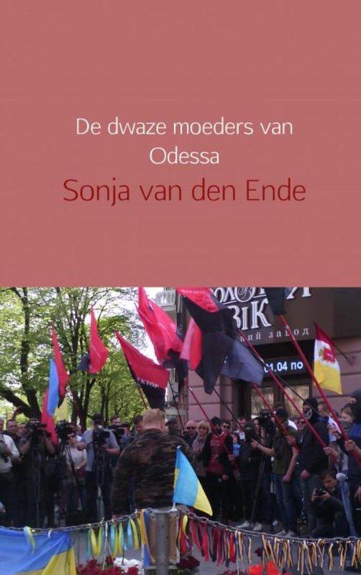 De dwaze moeders van Odessa - Sonja van den Ende | Readingchampions.org.uk