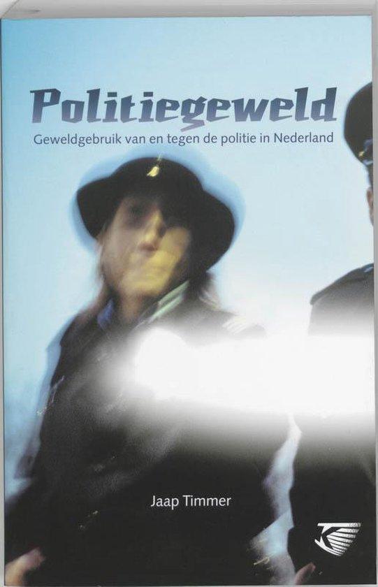 Politiegeweld - J.S. Timmer |