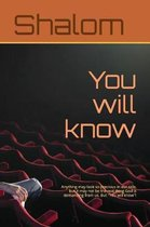 You Will Know